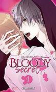 Bloody secret, Tome 1