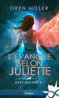 Easy Heaven, Tome 1 : L'Évangile selon Juliette
