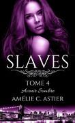 Slaves, Tome 4 : Avenir sombre