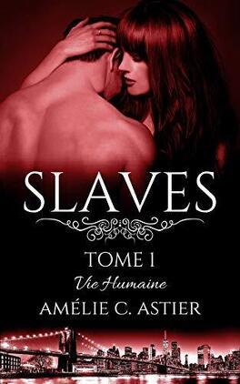 Couverture du livre : Slaves, Tome 1 : Vie humaine