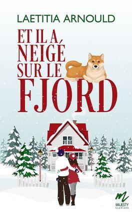 Couverture du livre : Et il a neigé sur le fjord