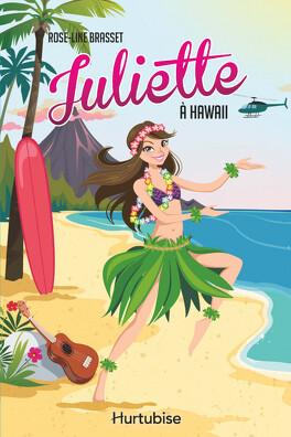 Couverture du livre : Juliette à Hawaii