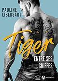 Tiger - Entre ses griffes
