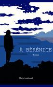 À Bérénice