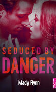 Dangerous Love, Tome 2 : Seduced by Danger