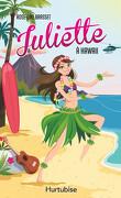 Juliette à Hawaii