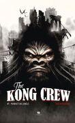 Kong Crew, Tome 1 : Manhattan Jungle