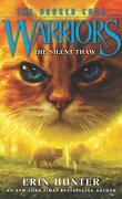 La Guerre des Clans - The Broken Code, tome 2 : The Silent Thaw