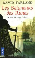 Les seigneurs des runes, tome 5 : Les Fils Du Chêne