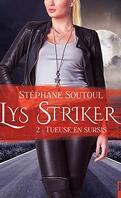 Lys Striker, Tome 2 : Tueuse en sursis