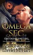 Oak Grove, Tome 5 : Omega sec