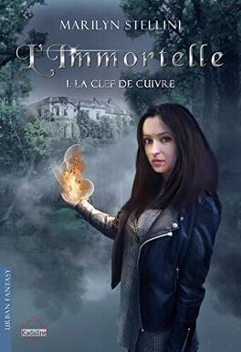 Couverture du livre : L'Immortelle 1- La Clef de cuivre