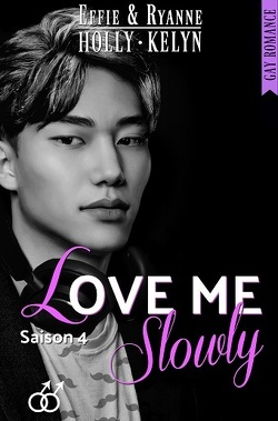 Couverture de Love me, Tome 4 : Slowly