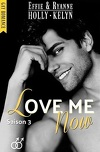 Love me, Tome 3 : Now