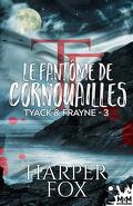 Tyack & Frayne, Tome 3 : Le fantôme de Cornouailles