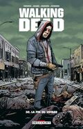 Walking Dead, Tome 32 : La Fin du voyage
