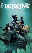 Batman : Detective, Tome 1 : Mythologie