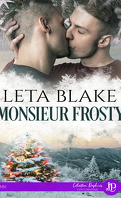 Home for the Holidays, Tome 1 : Monsieur Frosty