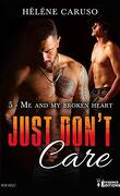 Just don't care, Tome 5 : Me and my broken heart