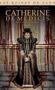 Les Reines de Sang - Catherine de Médicis, la Reine maudite, Tome 3