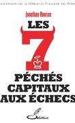 LES SEPT PÉCHÉS CAPITAUX AUX ÉCHECS