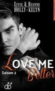 Love me, Tome 2 : Better