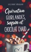 Opération guirlandes, sapin et chocolat chaud