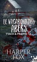 Tyack & Frayne, Tome 4 : Le Vagabond des Abers