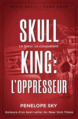 Couverture du livre : Skull King, Tome 2 : L'Oppresseur