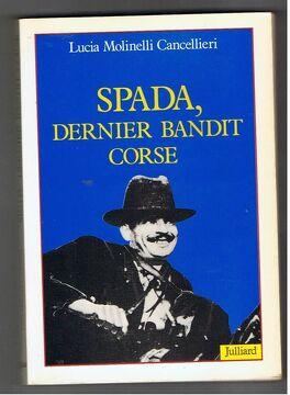 Couverture du livre : Spada dernier bandit corse