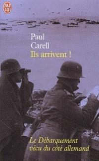Couverture du livre : Ils arrivent! : 6 juin-25 août 1944