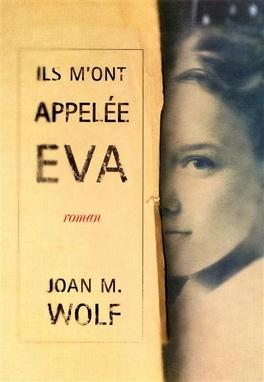 Couverture du livre : Ils m'ont appelée Eva