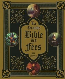 Couverture du livre : La grande bible des fées