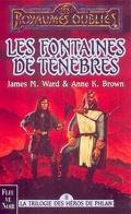 Les Royaumes oubliés : La Trilogie des héros de Phlan, Tome 2 : Les Fontaines de ténèbres