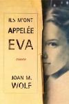 couverture Ils m'ont appelée Eva