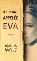 Ils m'ont appelée Eva