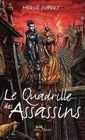 La trilogie Morgenstern, tome 1 : Le quadrille des assassins