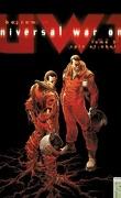 Universal War One, tome 3 : Caïn et Abel