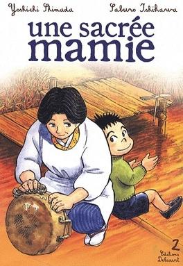 Couverture du livre : Une sacrée mamie, Tome 2