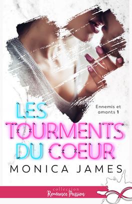 Ennemis et amants, Tome 1 : Les Tourments du coeur - Livre de ...