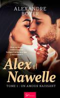 Alex et Nawelle, Tome 1 : Un amour naissant