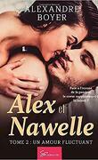 Alex et Nawelle, Tome 2 : Un amour fluctuant