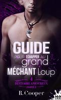Bestiaire amoureux, Tome 4 : Guide pour échapper au grand méchant loup - Partie 2
