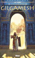 Gilgamesh, Tome 1 : Les Frères ennemis