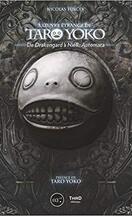 L'oeuvre étrange de Taro Yoko : De Drakengard à NieR : Automata