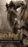 La Collection Harry Potter au cinéma, Tome 3 : Horcruxes et Reliques de la Mort