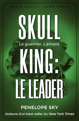 Couverture du livre : Skull King, Tome 3 : Le Leader