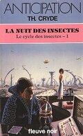 Le cycle des insectes, tome 1 : La Nuit des insectes