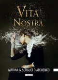 Les Métamorphoses, Tome 1 : Vita Nostra