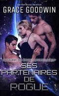 Programme des épouses interstellaires, Tome 13 : Ses Partenaires de Rogue